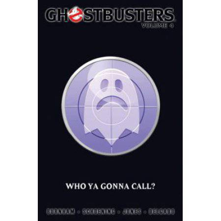 Ghostbusters 4: Who Ya Gonna Call?