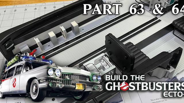 Build the Ghostbusters Ecto-1 – Part 63 & 64