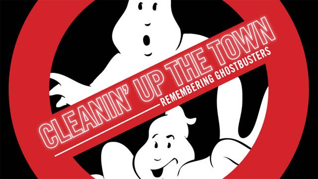 'Cleanin' Up The Town' documentary to premiere at Ghostbusters Fan Fest