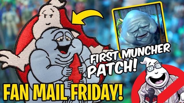 Ghostbusters: Afterlife Muncher patches + more! (Fan Mail Friday)