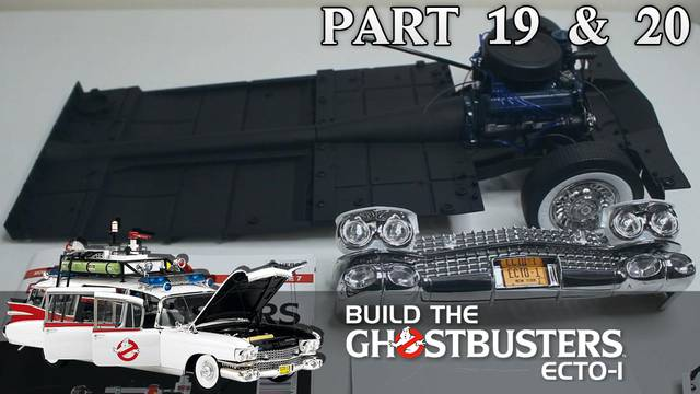 """This thing is getting HEAVY!"" – Build the Ghostbusters Ecto-1 – Part 19 & 20"