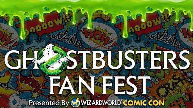 Wizard World Presenting 35th Anniversary 'Ghostbusters Fan Fest' in California Next Summer!