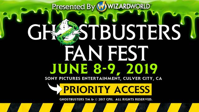 Reserve Priority Access to Ghostbusters Fan Fest Today